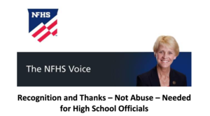 Recognition and Thanks – Not Abuse – Needed for High School Officials
